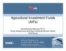 Agricultural Investment Funds (AIFs)