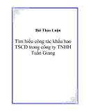 Tìm hiểu công tác khấu hao TSCĐ trong công ty TNHH Tuấn Giang