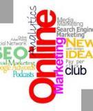 Phương pháp Marketing trực tuyến (kỳ 1)
