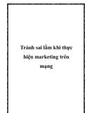 Tránh sai lầm khi thực hiện marketing trên mạng
