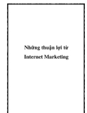 Những thuận lợi từ Internet Marketing