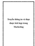 Truyền thông ảo và thực được tích hợp trong Marketing