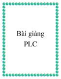 Bài giảng PLC