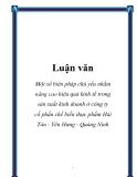 Luận văn: Một số biện pháp chủ yếu nhằm nâng cao hiệu quả kinh tế trong sản xuất kinh doanh ở công ty cổ phần chế biến thực phẩm Hải Tân - Yên Hưng - Quảng Ninh