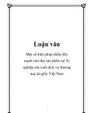 Luận văn: Một số biện pháp nhằm đẩy mạnh tiêu thụ sản phẩm tại Xí nghiệp sản xuất dịch vụ thương mại da giầy Việt Nam