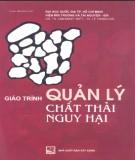 Giáo trình Quản lý chất thải nguy hại - GS.TS. Lâm Minh Triết, TS. Lê Thanh Hải