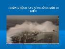 Đề tài: Chứng say sóng ở người đi biển