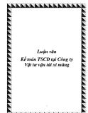 Luận văn Kế toán TSCĐ tại Công ty Vật tư vận tải xi măng