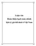 Luận văn đề tài: Hoàn thiện hạch toán chênh lệch tỷ giá hối đoái ở Việt Nam