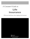 A Consumer's Guide to: Life Insurance