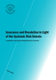 Insurance And Resolution In Light Of The Systemic Risk Debate