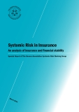 Systemic Risk in Insurance An analysis of insurance and financial stability