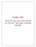 Đề tài: Các công cụ của chính sách tiền tệ ở Việt Nam - Thực trạng và giải pháp hoàn thiện