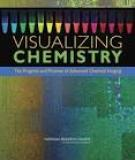 VISUALIZING CHEMISTRY :The Progress and Promise of Advanced Chemical Imaging