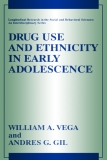 Drug Use and Ethnicity in Early Adolescence
