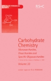 Carbohydrate Chemistry  Volume 33