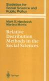 Relative Distribution Methods in the Social Sciences