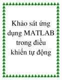 Khảo sát ứng dụng của MATLAB trong điều khiển tự động