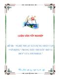 """LUẬN VĂN TỐT NGHIỆP  ĐỀ TÀI: """"NGHỆ THUẬT XÂY DỰNG NHÂN VẬT """"VỠ MỘNG"""" TRONG TIỂU THUYẾT """"ĐỎ VÀ ĐEN"""" CỦA STENDHAL"""""""