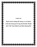 Luận văn Hạch toán lao động tiền lương và các khoản trích theo lương tại Trung tõm Du lịch Thanh niờn Việt Nam( Khách sạn Khăn Quàng Đỏ)