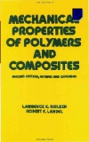 Library of Congress Cataloging-In-Publitation Date Nielsen. Lawrence E. Mechanical properties of polymers and composites nielsen