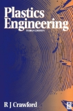 t LA - PLASTICS ENGINEERING Third Edition R.J. Crawford