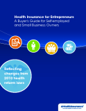 Health Insurance for Entrepreneurs A Buyer's Guide for Self-employed  and Small Business Owners