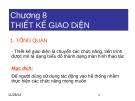 PHÂN TÍCH THIẾT KẾ HỆ THỐNG THÔNG TIN - CHƯƠNG 8 THIẾT KẾ GIAO DiỆN