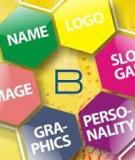 Hiểu đúng về nhân cách thương hiệu- Brand Personality