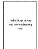 Thiết kế Logo thương hiệu theo thuyết phong thủy