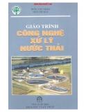 Giáo trình Công nghệ xử lý nước thải - Trần Văn Nhân, Tô Thị Nga