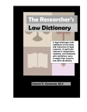 The Researcher's Law DictionaryA legal dictionary with emphasis on the tools and resources