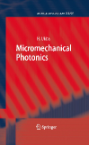 .microtechnology and mems.microtechnology and memsSeries Editor: H. Fujita D. Liepmann The series