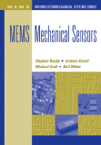 .MEMS Mechanical Sensors.For a listing of recent titles in the Artech House Microelectromechanical