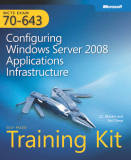 Self-Paced Training Kit (Exam 70-640): Configuring Windows Server 2008 Active Directory
