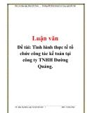 Đề tài: Tình hình thực tế tổ chức công tác kế toán tại công ty TNHH Đường Quảng.