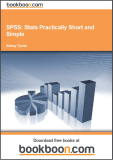 SPSS: Stats Practically Short and Simple - Sidney Tyrrell