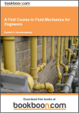 A first course in Fluid Mechanics for Engineers