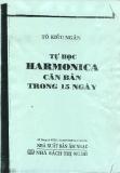 Tự học harmonica căn bản trong 15 ngày - Tô Kiều Ngân
