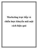 Marketing trực tiếp và chiến lược khuyến mãi một cách hiệu quả