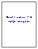 Brand Experience: Trải nghiệm thương hiệu