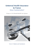 Universal Health Insurance in France: How Sustainable?