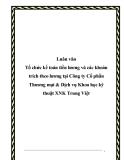 Luân văn Tổ chức kế toán tiền lương và các khoản trích theo lương tại Công ty Cổ phần Thương mại & Dịch vụ Khoa học kỹ thuật XNK Trung Việt