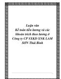 Luận văn tốt nghiệp:Kế toán tiền lương và các khoản trích theo lương ở Công ty CP SXKD XNK LAM SƠN Thái Bình