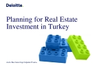 Planning for Real Estate  Investment in Turkey