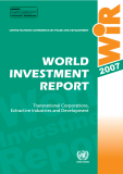 WORL INVESTMENT REPORT 2007: Transnational Corporations, Extractive Industries and Development
