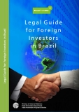 Legal Guide for Foreign Investors in Brazil 2007 Edition