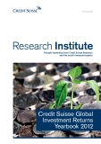 Credit Suisse Global Investment Returns Yearbook 2012
