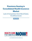Premiums Soaring in Consolidated Health Insurance Market