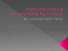 Improving Science Liteacy, Using Technology